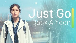 Baek A Yeon - Just Go Lyrics (Doctor John OST) [HAN / ROM / ENG]