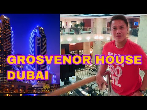 GROSVENOR HOUSE DUBAI | A LUXURY COLLECTION BY MARRIOTT BONVOY | HOME OF THE BEST SPA IN DUBAI| 2019