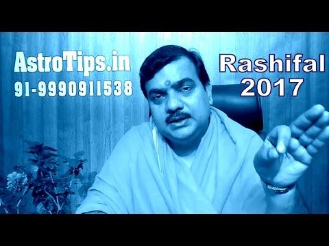 Rashifal 2017:राशिफल 2017:Horoscope 2017 in Hindi by Vedic Guru Pt Deepak Dubey