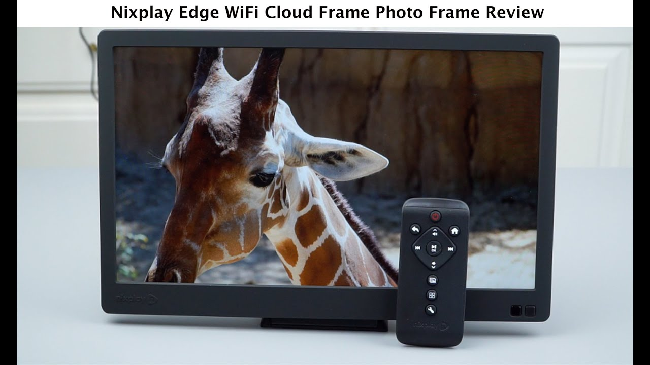 Nixplay Edge WiFi Cloud Frame Photo Frame Review - YouTube