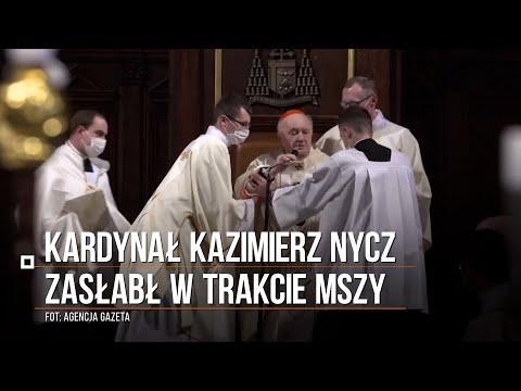 Kardynał Nycz zasłabł