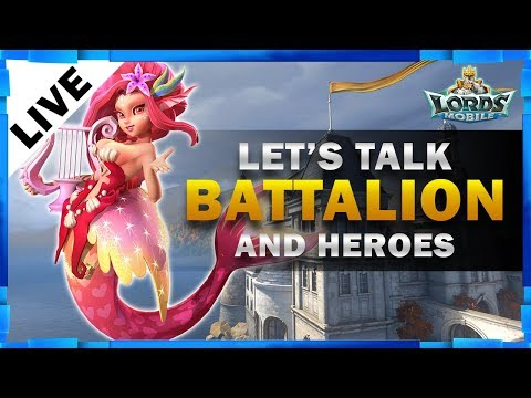 BATTALIONS AND UPDATE ON MY ACCOUNT - LORDS MOBILE - MISTER BP GAMING