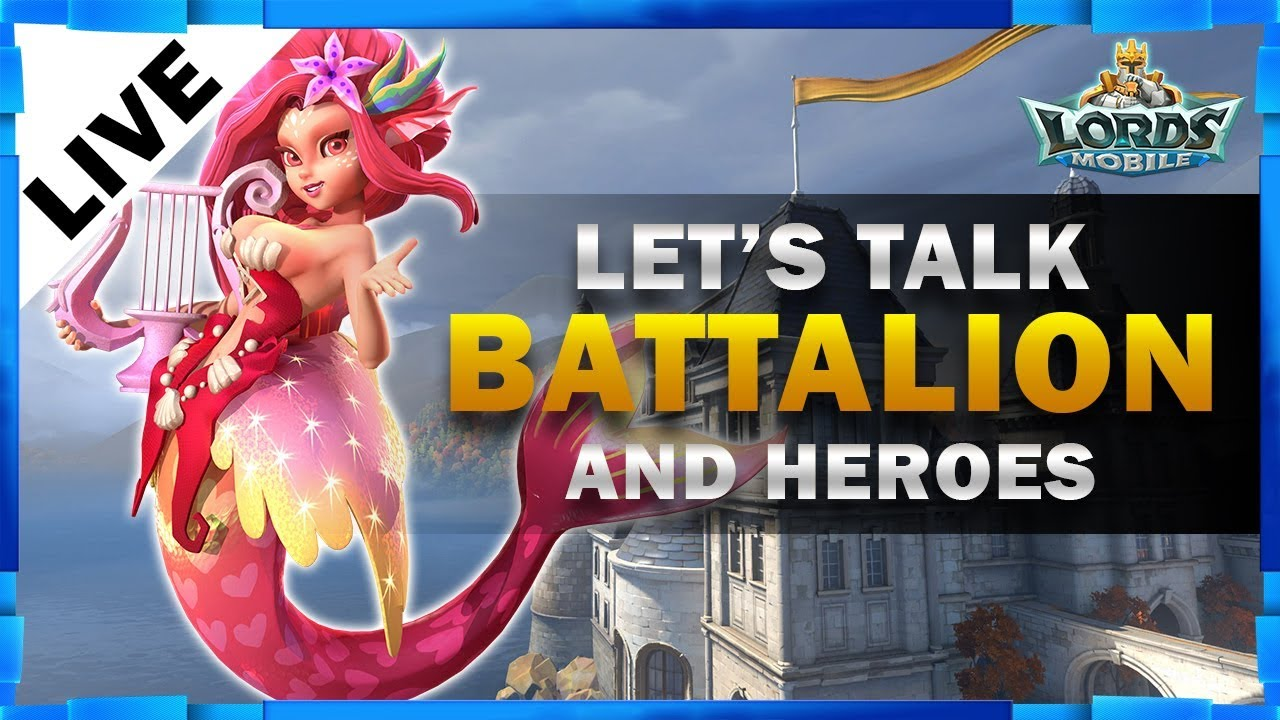 BATTALIONS AND UPDATE ON MY ACCOUNT - LORDS MOBILE - MISTER BP