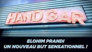 VIDEO: Handgar : Elohim Prandi, un nouveau but complètement fou !