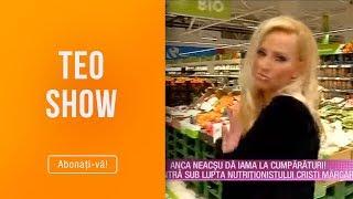 Teo Show (07.02.2019) - Anca Neacsu a dat iama la cumparaturi! Nutritionistul a intervenit ...
