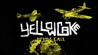 Yellowcake - Devil's Call (Official Video)