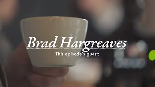 Stay Regular with Brad Hargreaves of General Assembly - 'The Coffee Also Helps' [S1:E8]