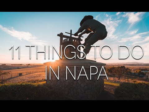11 Things to Do in Napa City