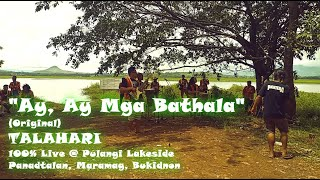 """""""Ay, Ay Mga Bathala"""" - Talahari (Original)"""
