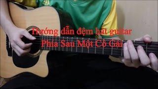 [GUITAR] Hướng dẫn guitar Phía Sau Một Cô Gái - Soobin Hoàng Sơn