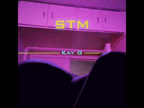 Kay G - STM