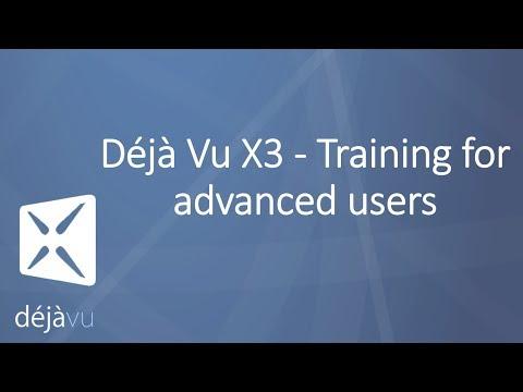 Déjà Vu X3 - Training For Advanced Users - Proz Webinar