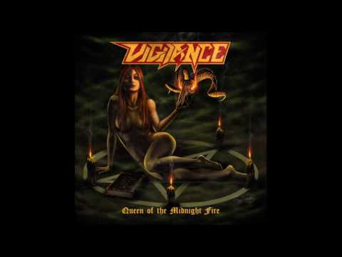 Vigilance - Queen of the Midnight Fire (2013)