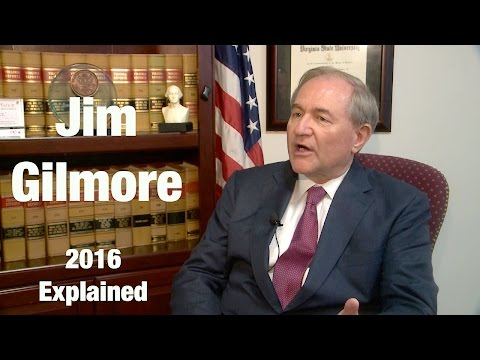 2016 Explained: Jim Gilmore
