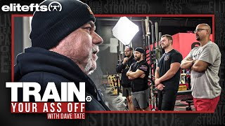 The Lost Episode - Train Your Ass Off with Dave Tate