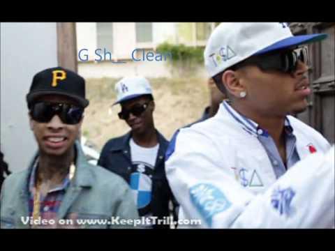 Tyga Chris Brown  G Sh t Clean