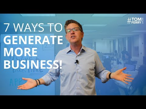 7 Steps to Generate More Business in Real Estate | #TomFerryShow Episode 25