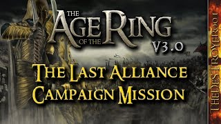 Today we have a look at The Last Alliance Campaign Mission, one of ...