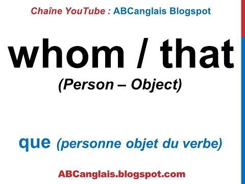 Cours d'anglais 70 - Les pronoms relatifs en anglais Who Whom Whose Which That Grammaire