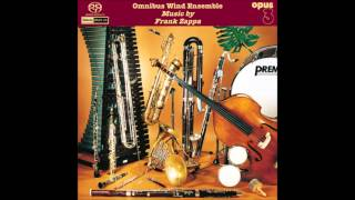 Sinister Footwear 2nd Movement - Frank Zappa (As Performed By Omnibus Wind Ensemble)
