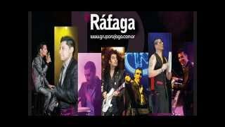 Rafaga - No te Vayas (Balada Romantica)