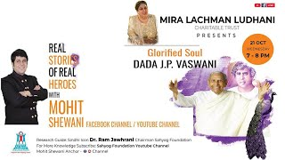 Episode 7 - Glorified Soul Dada J.P. Vaswani