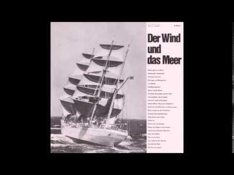 """""""Der Wind und das Meer"""" (4/4 - Seemannslieder - Hamburg Lieder)"""