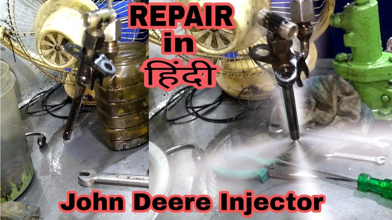 REPAIR JOHN DEERE INJECTOR IN HINDI