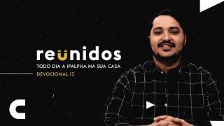 Reunidos   Devocional 13 - Mateus 5