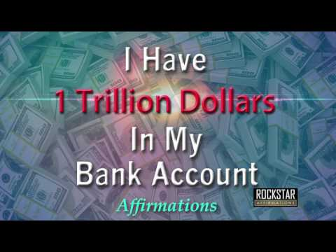 I Have 1 Trillion Dollars in My Bank Account - $$$ - Super-Charged Affirmations