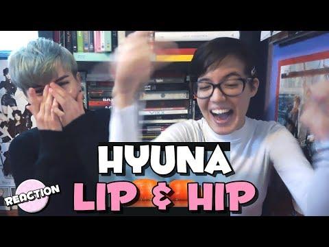 HYUNA (현아) - LIP & HIP ★ MV REACTION