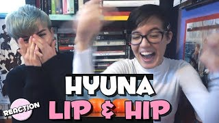 HYUNA (현아) - LIP & HIP ★ MV REACTION