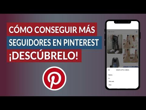 Cómo Conseguir más Seguidores en Pinterest y que vean más tus Pines