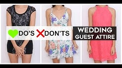 Do's & Don'ts - Wedding Guest Attire