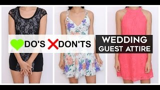Do's & Don'ts - Wedding Guest Attire