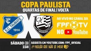 Taubaté 1 x 0 Votuporanguense - Copa Paulista 2018