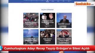 Cumhurbaşkanı Adayı Recep Tayyip Erdoğan'ın Sitesi Açıldı