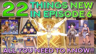 22 THINGS NEW IN EPISODE 6: GET READY FOR THE NEW EPISODE!