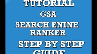 GSA Search Engine Ranker ★★★★★ - Create Backlinks Training Guide Tutorial