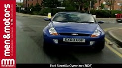Ford StreetKa Overview (2003)