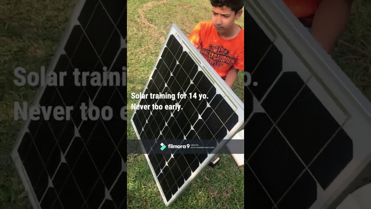 Solar training for 14 year old kid