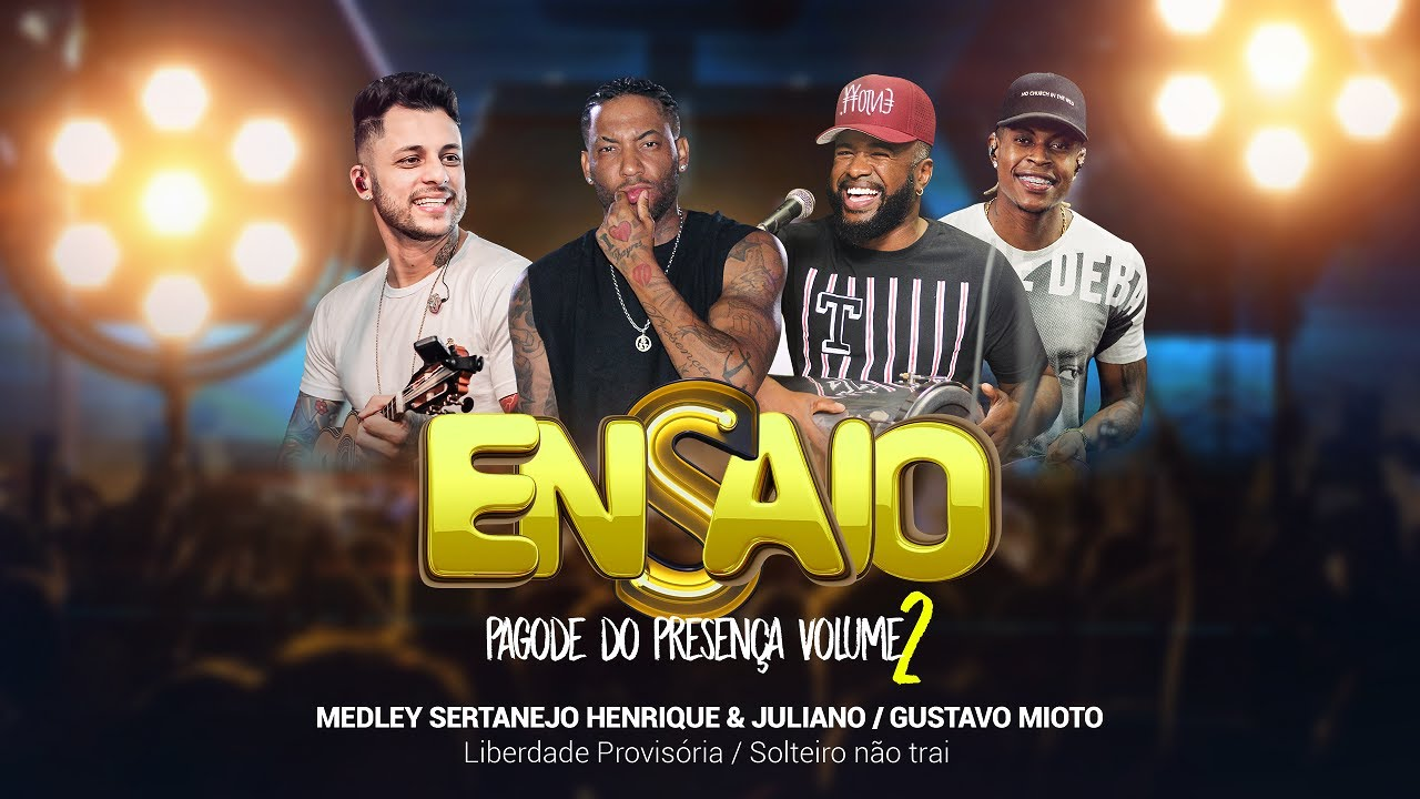 Ensaio Pagode do Presença Vol. 2 - Medley Sertanejo - Henrique & Juliano - Gustavo Mioto