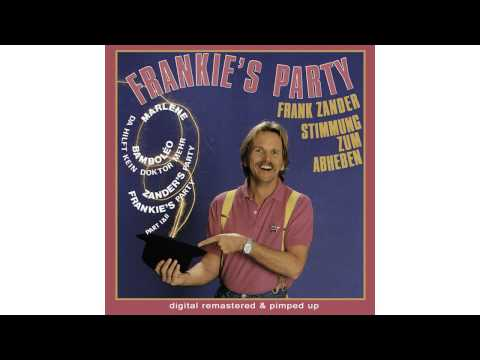 FRANK ZANDER - Sangria Maria (Die Multivitamin-Version) - FRANKIES PARTY