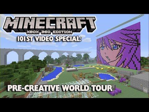 101st Video Special: Pre-Creative World Tour! (Minecraft Xbox 360 Edition)