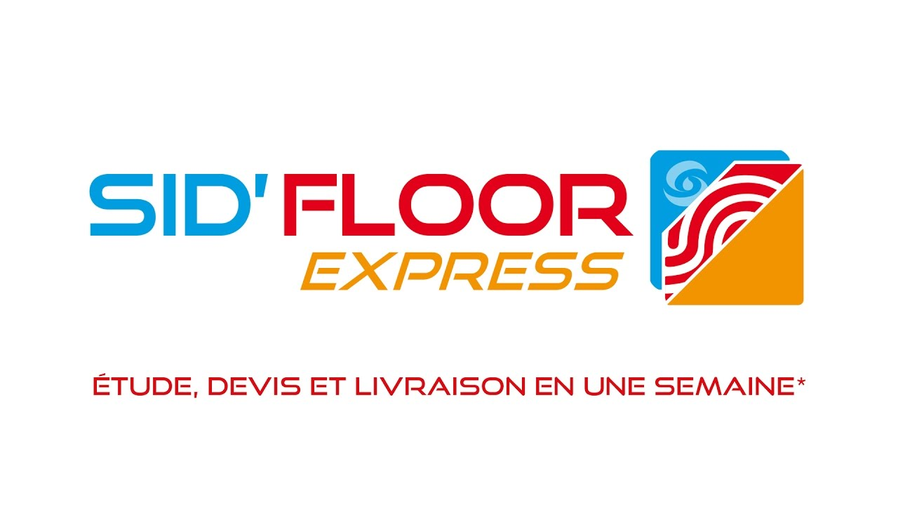 SID'FLOOR EXPRESS : le plancher