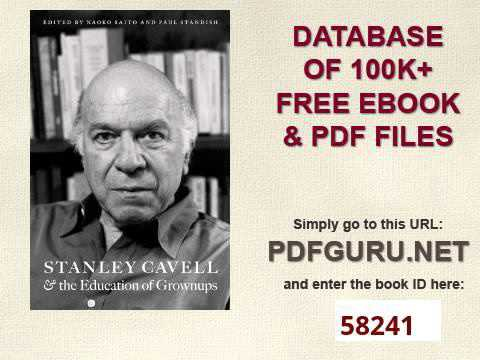 Stanley Cavell and the Education of Grownups American Philosophy