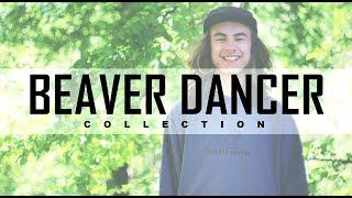 BEAVER DANCER collection