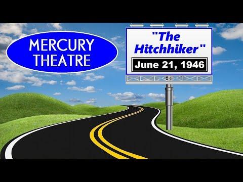 "MERCURY THEATRE -- ""THE HITCHHIKER"" (6-21-46)"