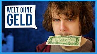 Eine Welt ohne Geld?