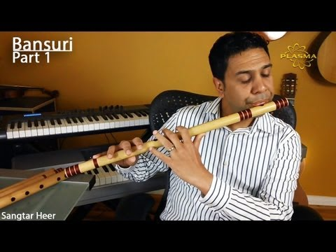 Learn to Play Bansuri - Part 1 - General Information